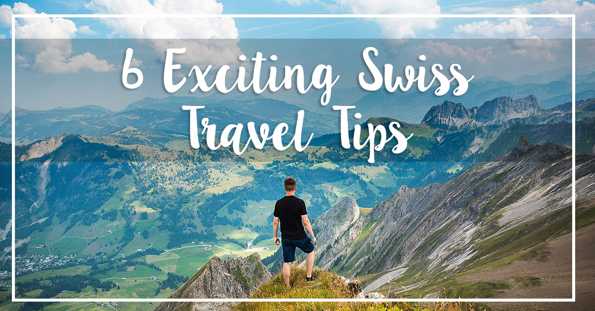 6 Exciting Swiss Travel Tips - Balmers Hostel, Camping & Nightclub